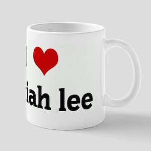I Love mariah lee Mug