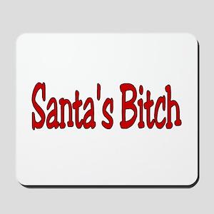 Santa's Bitch Mousepad
