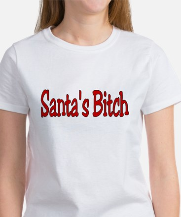 Santa's Bitch Women's T-Shirt