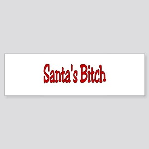 Santa's Bitch Bumper Sticker