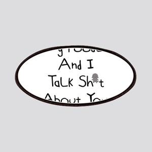 My Poodle And I Talk Sh*t About You. Patch