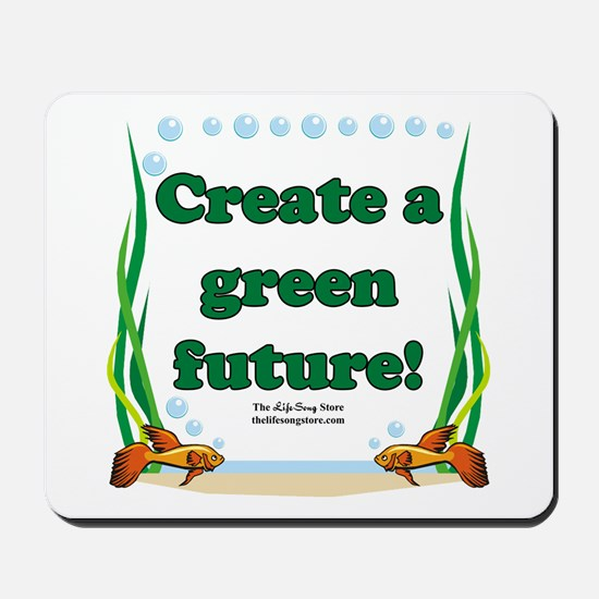 Green Future Mousepad