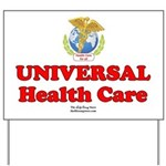 Universal Health Care Yard Sign