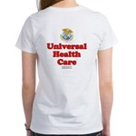 Universal Health Care Women's T-Shirt