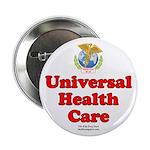 """Universal Health Care 2.25"""" Button"""