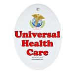 Universal Health Care Oval Ornament