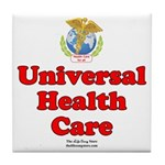 Universal Health Care Tile Coaster