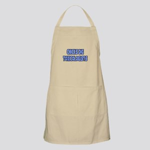 """Chicks Dig Toxicologists"" BBQ Apron"