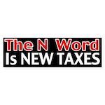 The N Word Bumper Sticker
