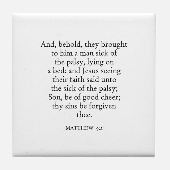 MATTHEW  9:2 Tile Coaster