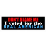 Don't blame me! Bumper Sticker (50 pk)