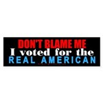 Don't blame me! Bumper Sticker (10 pk)