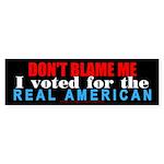 Don't blame me! Bumper Sticker (10 pk)