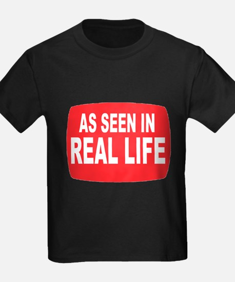 As Seen In Real Life T