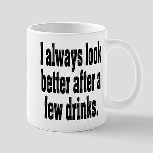 After A Few Drinks Mug
