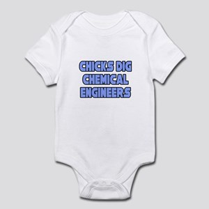 """Chicks Dig Chem. Engineers"" Infant Bodysuit"