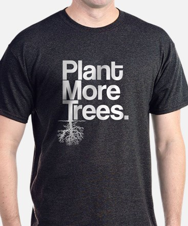 Plant More Trees T-Shirt