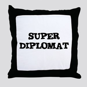 SUPER DIPLOMAT  Throw Pillow