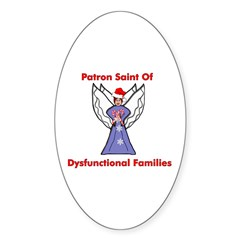 Patron Saint Dysfunctional Families Oval Decal