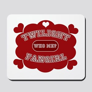 Twilight Fangirl Mousepad