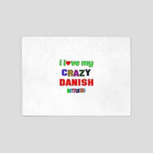 I Love My Crazy Danish Boyfriend 5'x7'Area Rug
