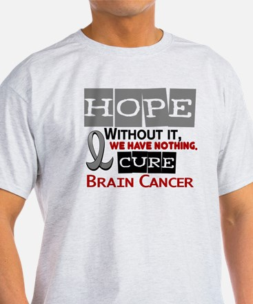HOPE Brain Cancer 2 T-Shirt