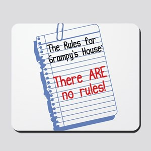 No Rules at Grampy's House Mousepad