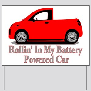 Battery Powered Car Yard Sign