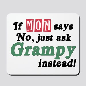 Just Ask Grampy Mousepad