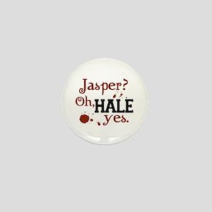 Jasper? Oh, HALE yes. Mini Button