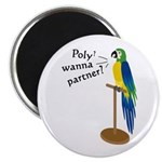 Poly? Wanna Partner? Magnet