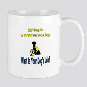 I'm a PTSD service dog Mugs