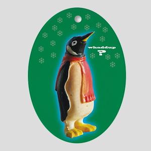 Whaddup? Penguin Xmas Oval Ornament