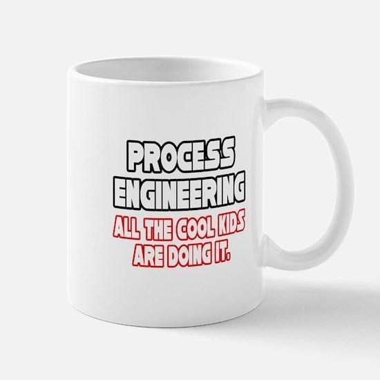 """Process Engineering...Cool"" Mug"