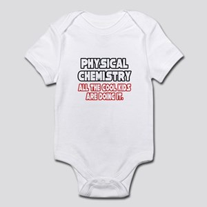 """Phys. Chemistry...Cool Kids"" Infant Bodysuit"
