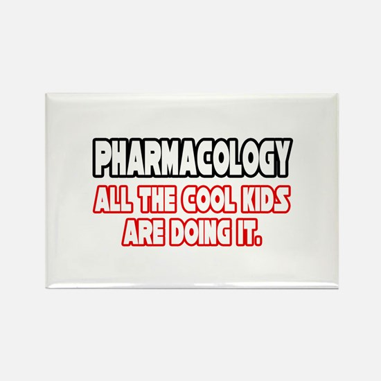 """""""Pharmacology...Cool Kids"""" Rectangle Magnet"""