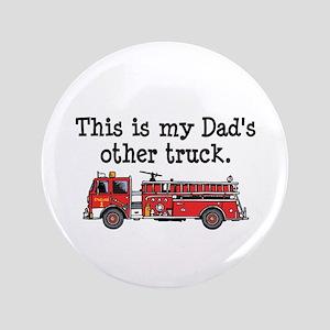 """Dads Firetruck 3.5"""" Button"""