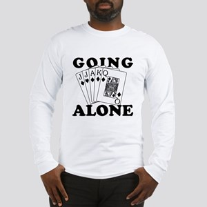 Euchre Going Alone/Loner Long Sleeve T-Shirt