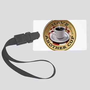 Hav-Another-Cup Luggage Tag