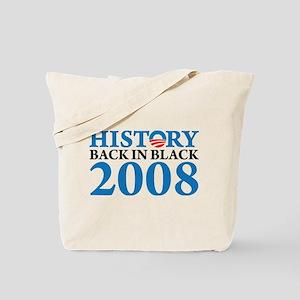 History Obama Back in Black Tote Bag