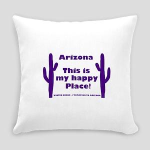 Arizona - My happy place Everyday Pillow