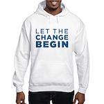 Let the Change Begin Hooded Sweatshirt