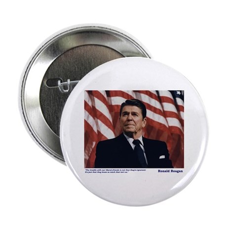 """Reagan on Liberal Ignorance 2.25"""" Button (10 pack)"""