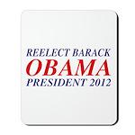 Reelect Obama 2012 Mousepad