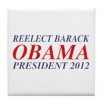Reelect Obama 2012 Tile Coaster