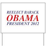 Reelect Obama 2012 Yard Sign