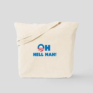 Oh hell nah! Tote Bag