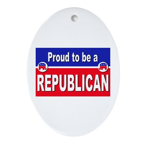 Proud to be a Republican Oval Ornament