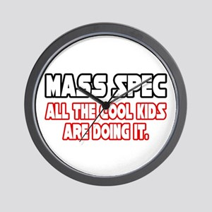 """Mass Spec...Cool Kids"" Wall Clock"