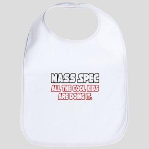 """""""Mass Spec...Cool Kids"""" Bib"""